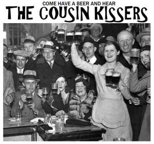 Live Music: The Cousin Kissers