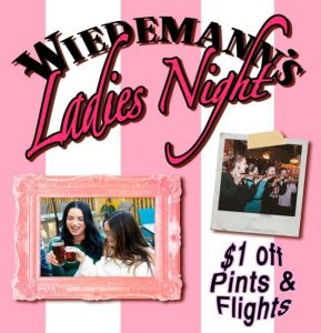 Wiedemann's Ladies Night